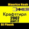 Maurice Noah & DJ Phunk - Kraftgirl (teenage killing machine remix) - dj mp3 download