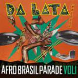 Da Lata - Afro Brazil Parade Vol1 cover art