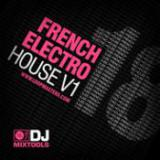 DJ Mixtools 18 - French Electro House Vol. 1 cover art