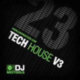 DJ Mixtools 23 - Tech House Vol.3 cover art
