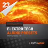Loopmasters Presents Electro Tech Albino Presets cover art