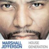 Marshall Jefferson - House Generation cover art