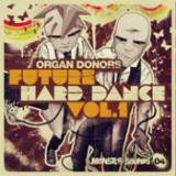 Organ Donors - Future Hard Dance cover art