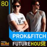 Prok And Fitch - Future House cover art