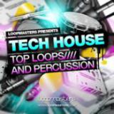 Tech House - Top Loops And Percussion cover art